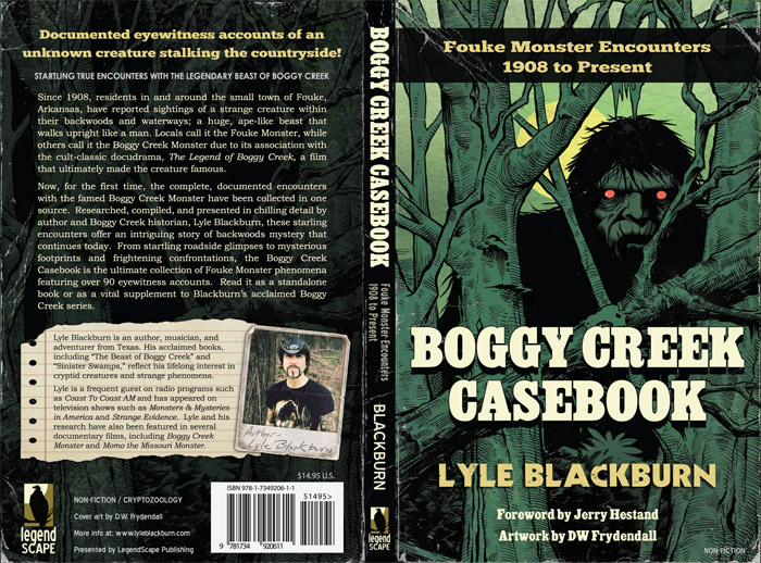 Boggy Creek Casebook: Fouke Monster Encounters 1908 to Present - Click to Close